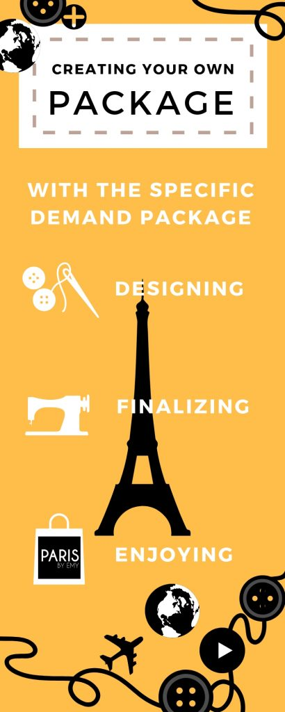How to create your own vacation package PARIS BY EMY